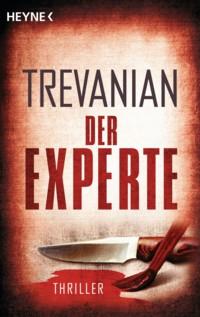 Trevanian - Der Experte - 2