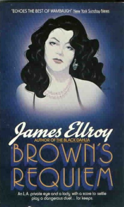 Ellroy - Brown´s Requiem