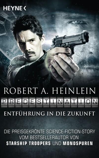 Heinlein - Predestination - Entführung in die Zukunft - 4