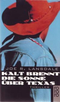 Lansdale - Kalt brennt die Sonne über Texas - 2