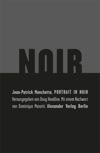 Manchette - Portrait in Noir - 2
