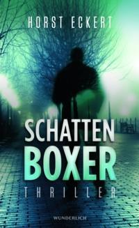Eckert - Schattenboxer - 2