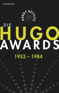 Kettlitz - Die Hugo Awards 1953 - 1984 - 2