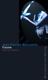 Manchette - Fatale