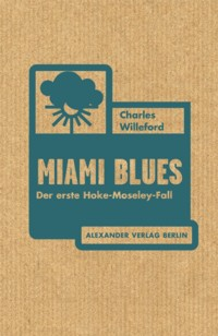 Willeford - Miami Blues - 2015 - 2