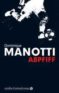 Manotti - Abpfiff - 2