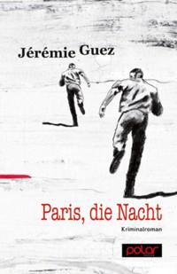 Guez - Paris die Nacht