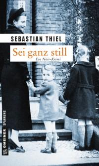 Thiel - Sei ganz still - 2