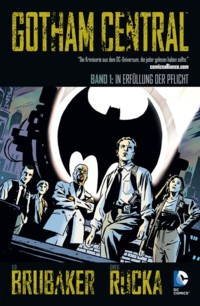 Brubaker - Rucka - Gotham Central 1 - 2