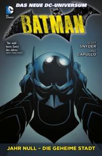 Snyder - Batman - Jahr Null - Die geheime Stadt - 2