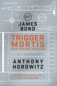 Horowitz - James Bond - Trigger Mortis - 2