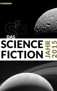 Das Science Fiction Jahr 2015 - 2