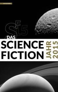 Das Science Fiction Jahr 2015 - 2