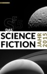 Das Science Fiction Jahr 2015 –2