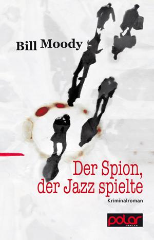 Moody - Der Spion der Jazz spielte