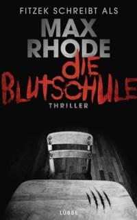 Rhode - Die Blutschule - 2