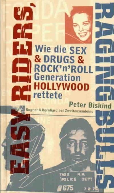 Biskind - Easy Riders, Raging Bulls