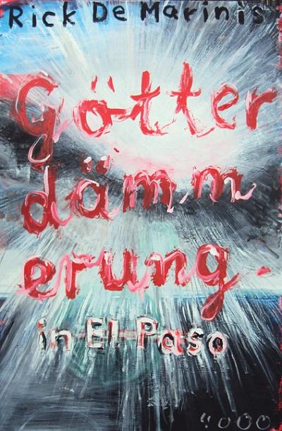De Marinis - Götterdämmerung in El Paso