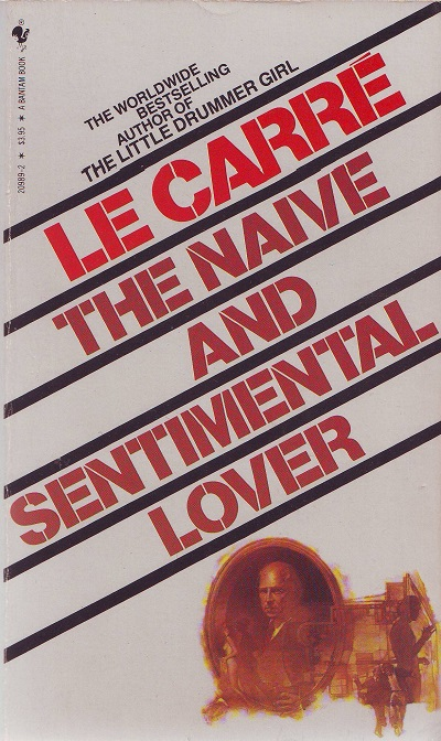le Carre - The naive and sentimental lover