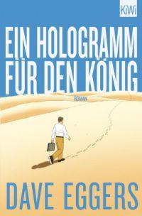 Eggers - Ein Hologramm für den König