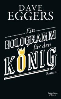 Eggers - Ein Hologramm für den König - HC