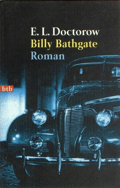 "analysis of doctorows billy bathgate Billy bathgate, 1989 taking revenge, doctorow wrote a parody western, welcome to hard times (1960) ""as i got into it,"" he recalled, ""i became more interested in the genre."