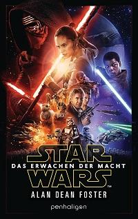 Star WarsDas Erwachen der Macht von Alan Dean Foster