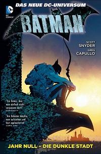 Snyder - Capullo - Batman - Jahr Null - Die dunkle Stadt - 2