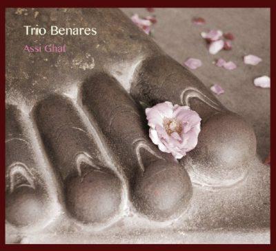 Trio Benares - Assi Ghat - Cover