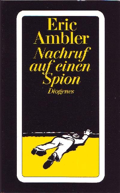 Ambler - Nachruf auf einen Spion - Diogenes