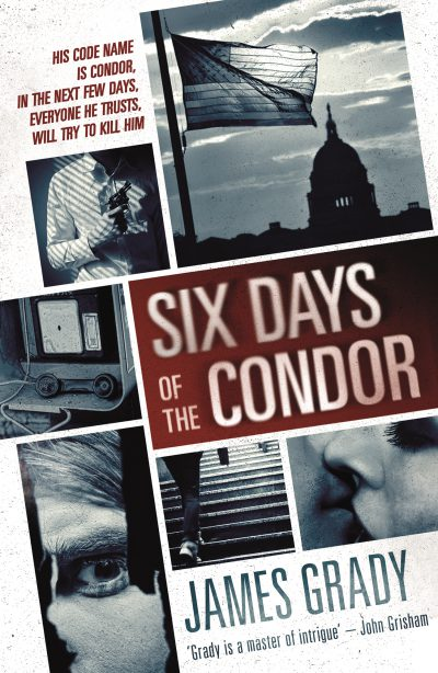 Grady - Six Days of the Condor - No Exit Press