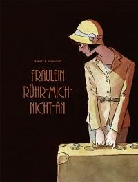Hubert - Kerascoet - Fräulein Rühr-mich-nicht-an - Cover 2