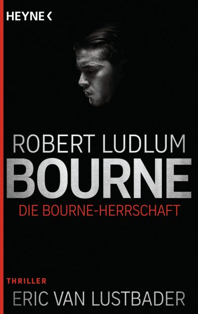 Die Bourne Herrschaft von Robert Ludlum