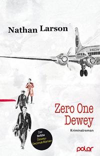 larson-zero-one-dewey-2