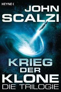 Krieg der Klone - Die Trilogie von John Scalzi