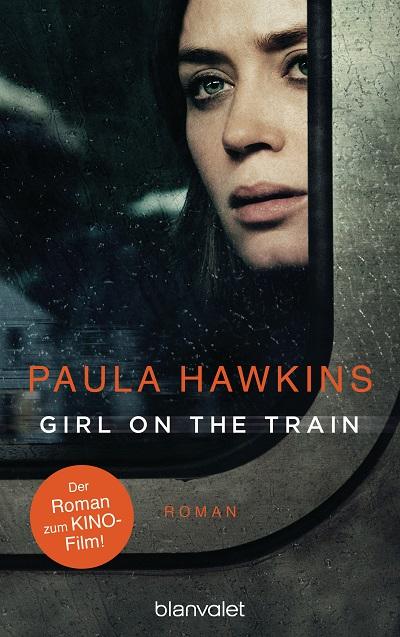 Girl on the TrainDu kennst sie nicht aber sie kennt dich von Paula Hawkins