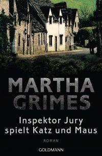 Inspektor Jury spielt Katz und Maus von Martha Grimes