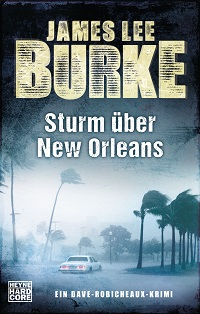 Sturm ueber New Orleans von James Lee Burke